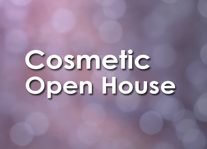 Cosmetic Open House on November 9, 2016