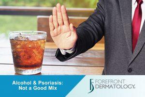 Alcohol and Psoriasis: Not a Good Mix