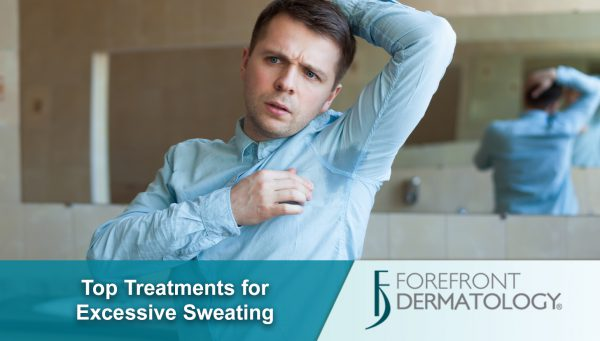 Top Treatments for Excessive Sweating
