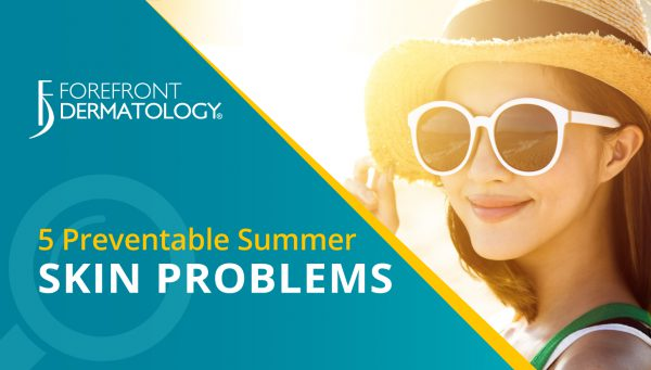 5 Preventable Summer Skin Problems