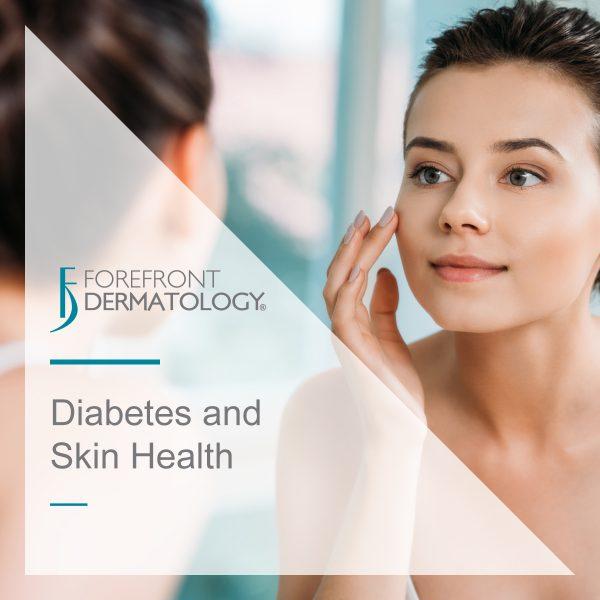Diabetes and Skin Health