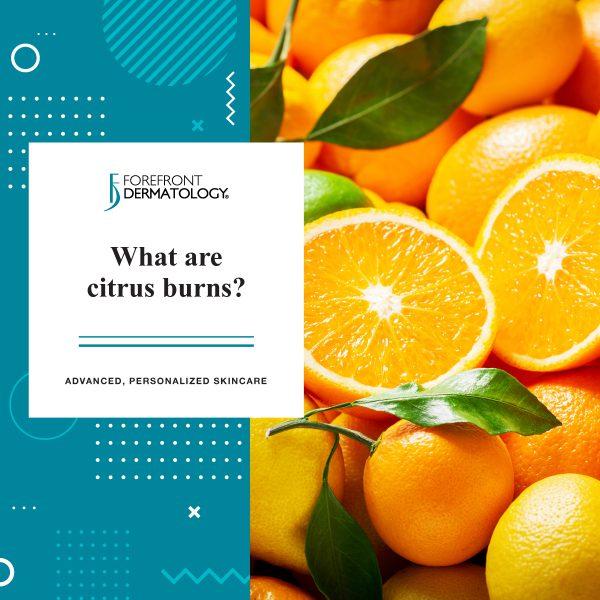 What Are Citrus Burns?