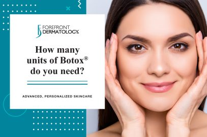 How Many Units of Botox Do You Need? | Forefront Dermatology